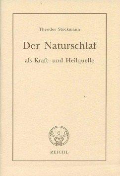 Der Naturschlaf als Kraft- und Heilquelle (eBook, ePUB) - Stöckmann, Theodor