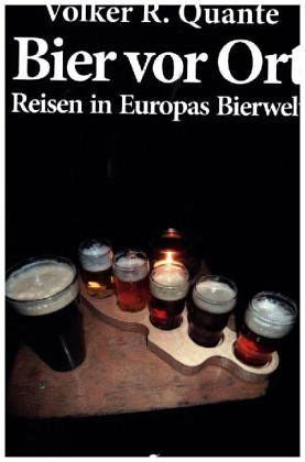 Bier vor Ort - Quante, Volker