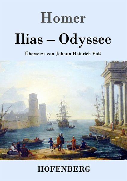 Ilias / Odyssee von Homer - Buch - buecher.de