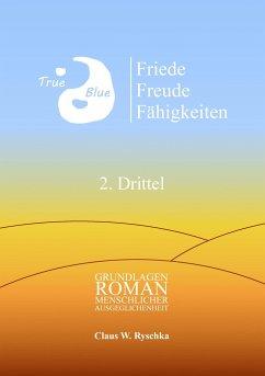 Friede Freude Fähigkeiten, 2. Drittel - Ryschka, Claus W.