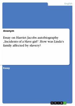 Essay on Harriet Jacobs autobiography