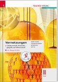 Vernetzungen - Globalwirtschaft, Wirtschaftsgeografie und Volkswirtschaft III HLW, m. Übungs-CD-ROM