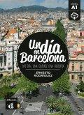 Un día en Barcelona. Buch + Audio online