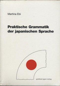 Praktische Grammatik der japanischen Sprache - Ebi, Martina