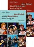 Max Einfach - Musik Gemeinsam von Anfang an, Spielheft 1 und Lehrerband