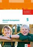 deutsch.kompetent 1. Arbeitsheft mit Lösungen 5. Klasse. Ausgabe für Baden-Württemberg