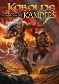 Des Kobolds Handbuch des Kampfes (eBook, ePUB)