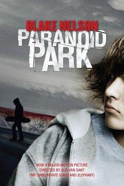Paranoid Park (eBook, ePUB) - Nelson, Blake