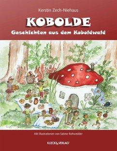 Geschichten aus dem Koboldwald (eBook, ePUB) - Zech-Niehaus, Kerstin