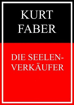 Die Seelenverkäufer (eBook, ePUB) - Faber, Kurt