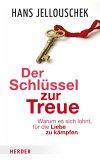 Der Schlüssel zur Treue (eBook, ePUB)
