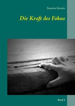 Die Kraft des Fokus (eBook, ePUB)