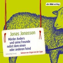 Mörder Anders und seine Freunde nebst dem einen oder anderen Feind (MP3-Download) - Jonasson, Jonas