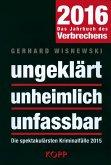 ungeklärt - unheimlich - unfassbar 2016 (eBook, ePUB)