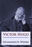 Victor Hugo - Gesammelte Werke (eBook, ePUB)