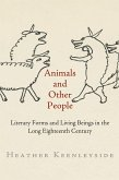 Animals and Other People: Literary Forms and Living Beings in the Long Eighteenth Century