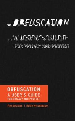Obfuscation - Brunton, Finn; Nissenbaum, Helen