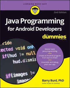 Java Programming for Android Developers For Dummies - Burd, Barry A.