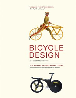 Bicycle Design: An Illustrated History - Hadland, Tony;Lessing, Hans-Erhard;Clayton, Nicholas