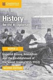 History for the Ib Diploma Paper 3 Imperial Russia, Revolution and the Establishment of the Soviet Union (1855 1924)