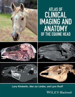 Atlas of Clinical Imaging and Anatomy of the Equine Head - Kimberlin, Larry; zur Linden, Alex; Ruoff, Lynn