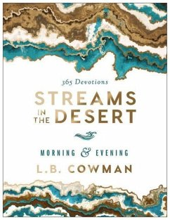 Streams in the Desert Morning and Evening - Cowman, L. B. E.