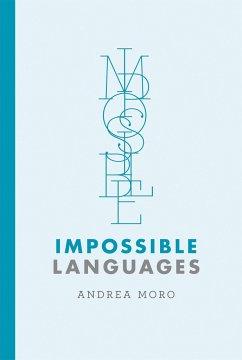 Impossible Languages - Moro, Andrea (Palazzo Broletto IUSS)