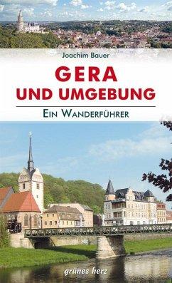 Wanderführer Gera und Umgebung - Bauer, Joachim