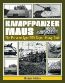 Kampfpanzer Maus: The Porsche Type 205 Super-Heavy Tank