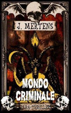Mondo Criminale - Mertens, J.