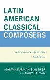 Latin American Classical Composers (eBook, ePUB)