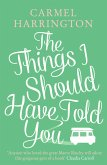 The Things I Should Have Told You (eBook, ePUB)