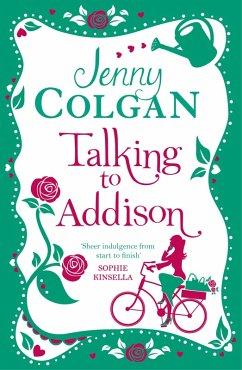 Talking to Addison (eBook, ePUB) - Colgan, Jenny
