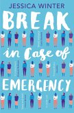 Break in Case of Emergency (eBook, ePUB)