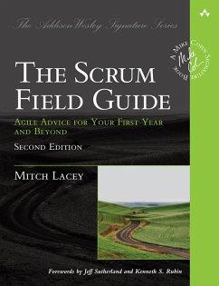Scrum Field Guide, The (eBook, PDF) - Lacey, Mitch