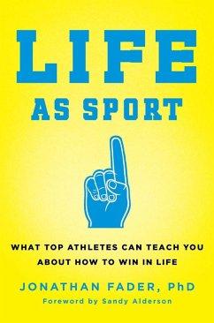 Life as Sport (eBook, ePUB)