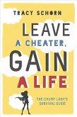 Leave a Cheater, Gain a Life (eBook, ePUB)