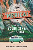 Off Track Planet's Travel Guide to 'Merica! for the Young, Sexy, and Broke (eBook, ePUB)
