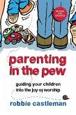 Parenting in the Pew (eBook, ePUB)