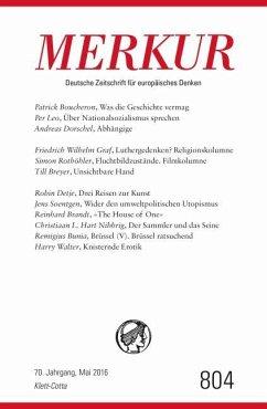 MERKUR Deutsche Zeitschrift für europäisches Denken. Nr. 804, Heft Mai 2016
