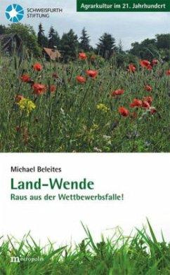 Land-Wende - Beleites, Michael