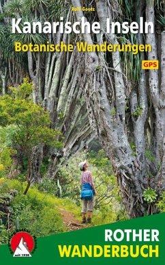 Botanische Wanderungen Kanarische Inseln - Goetz, Rolf