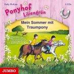 Mein Sommer mit Traumpony / Ponyhof Liliengrün Bd.1-3 (3 Audio-CDs)
