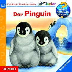 Der Pinguin / Wieso? Weshalb? Warum? Junior Bd.29 (1 Audio-CD)