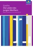 Die Leiden des jungen Werthers: Module und Materialien für den Literaturunterricht