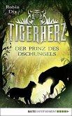 Der Prinz des Dschungels / Tigerherz Bd.1 (eBook, ePUB)