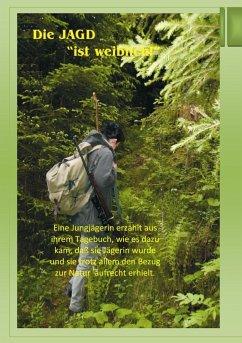 Die Jagd ist weiblich (eBook, ePUB)