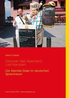 Discover das Alpenland Liechtenstein (eBook, ePUB)