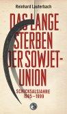 Das lange Sterben der Sowjetunion (eBook, ePUB)