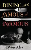 Dining with the Famous and Infamous (eBook, ePUB)